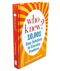 Bruce Lubin & Jeanne Bossolina Lubin Who Knew? 10 001 Easy Solutions To Everyday Problems