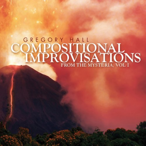 R. Hall Compositional Improvisations V Gregory Hall