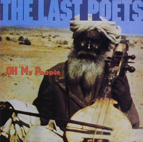 last-poets-oh-my-people