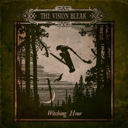 Vision Bleak Witching Hour