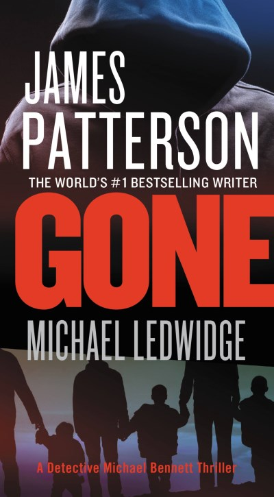 James Patterson Gone Large Print