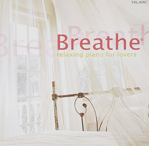 Breathe Relax Piano Breathe Relax Piano