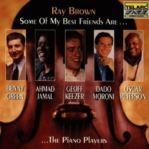 Ray Brown Some Of My Best Friends Are Pi Feat. Green Jamal Keezer