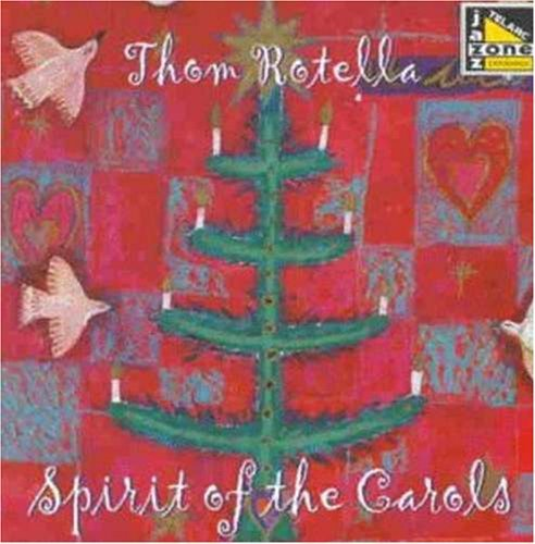 Thom Rotella Spirit Of The Carols