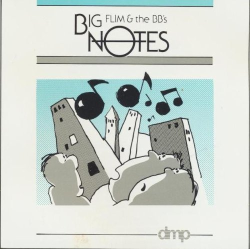 Flim & The Bb's Big Notes