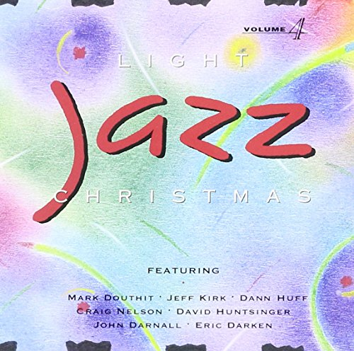 Light Jazz Christmas Eve Light Jazz Christmas Eve