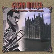 Glenn Miller London Recordings