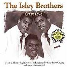 Isley Brothers Crazy Love Arm Series
