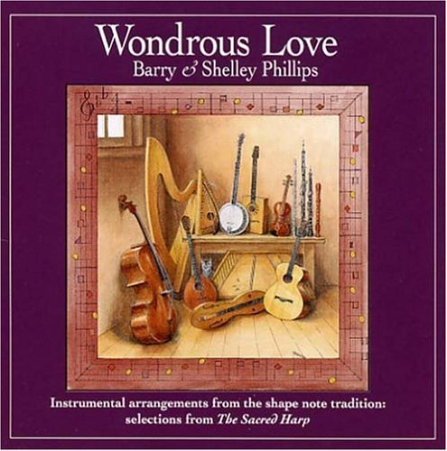 Barry & Shelley Phillips Wondrous Love