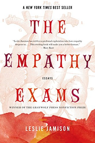 Leslie Jamison The Empathy Exams Essays