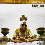 August Alsina Downtown Life Under Explicit
