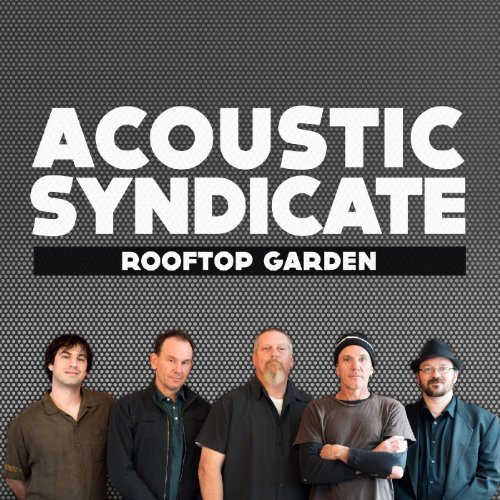 Acoustic Syndicate Rooftop Garden Digipak