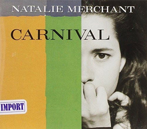 natalie-merchant-ep-carnival-i-may-know-the-w-import