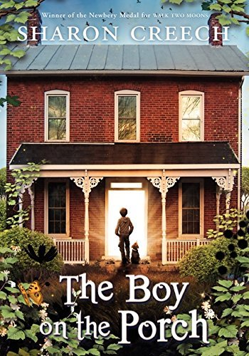 Sharon Creech The Boy On The Porch
