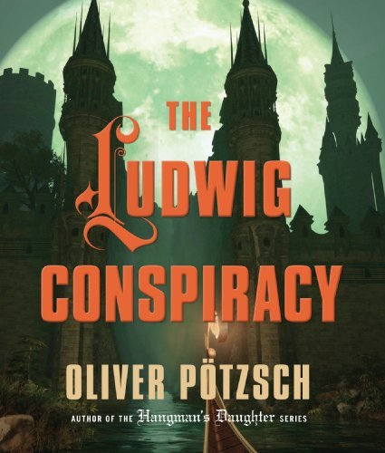 Oliver P�tzsch The Ludwig Conspiracy
