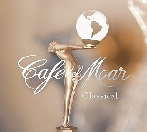 Cafe Del Mar Classical Cafe Del Mar Classical