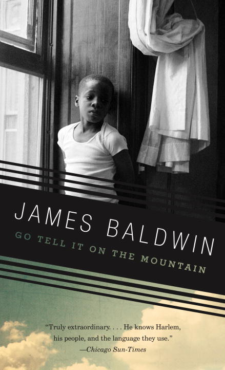 James Baldwin Go Tell It On The Mountain