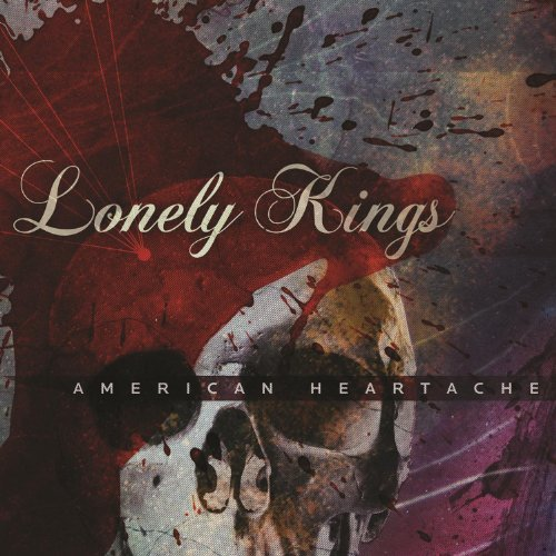 Lonely Kings American Heartache Explicit Version