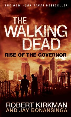 Robert Kirkman The Walking Dead Rise Of The Governor