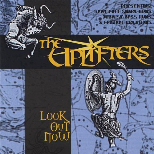 Uplifters Look Out Now