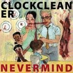 Clockcleaner Nevermind