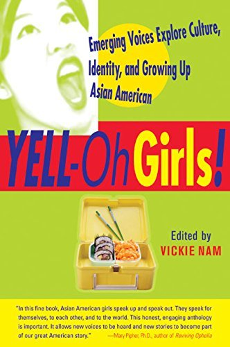 Vickie Nam Yell Oh Girls! Emerging Voices Explore Culture Identity And Gr