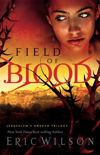 Eric Wilson Field Of Blood