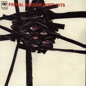 Primal Scream Dirty Hits Imported