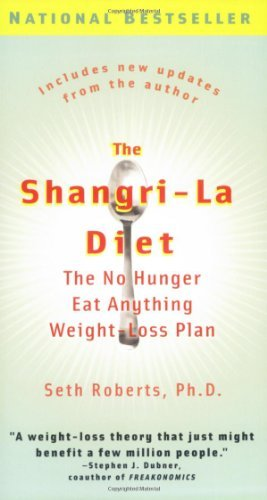 Seth Roberts The Shangri La Diet The No Hunger Eat Anything Weight Loss Plan Updated