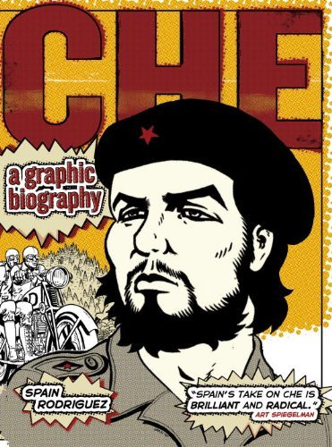 spain-rodriguez-che-a-graphic-biography