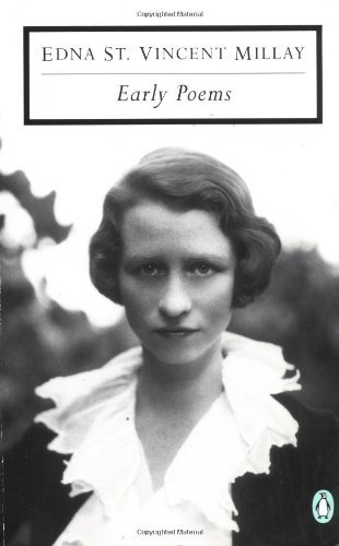 Edna St Vincent Millay Early Poems