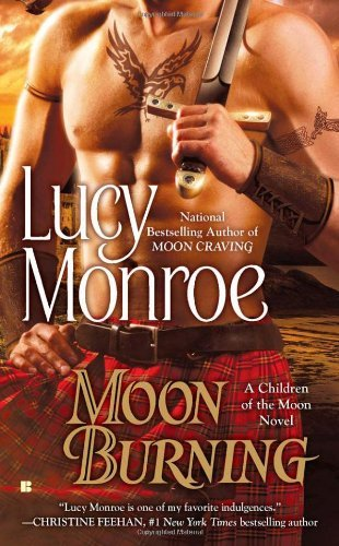 Lucy Monroe Moon Burning