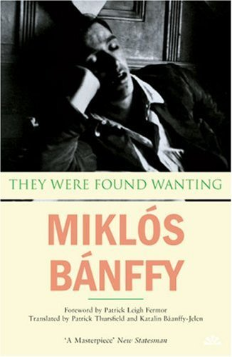 Miklos Banffy They Were Found Wanting