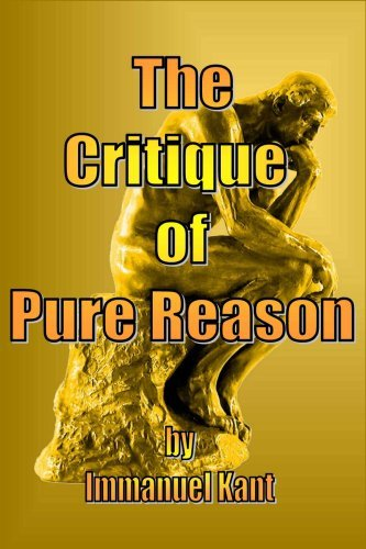 Immanuel Kant The Critique Of Pure Reason