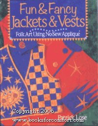 Patrick Lose Fun And Fancy Jackets And Vests Folk Art Using No