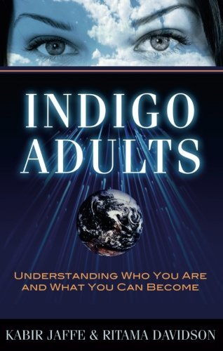 Kabir Jaffe Indigo Adults Understanding Who You Are And What You Can Become
