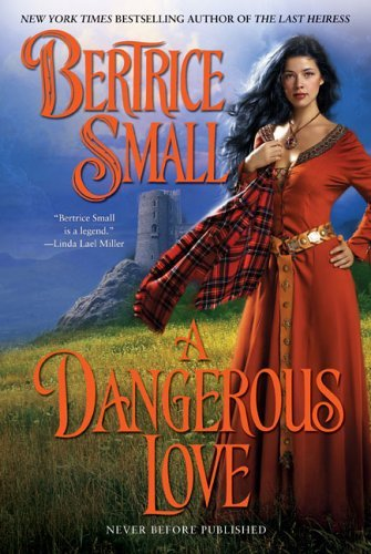 Bertrice Small A Dangerous Love