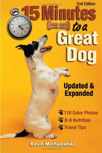 Kevin Michalowski 15 Minutes To A Great Dog 0 Edition;expanded