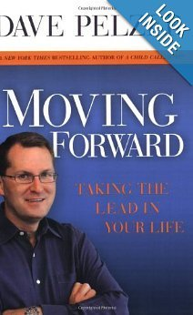 Dave Pelzer Moving Forward Taking The Lead In Your Life