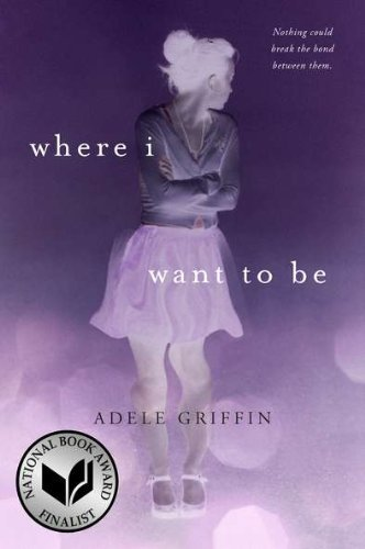 adele-griffin-where-i-want-to-be