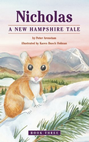 Peter Arenstam Nicholas A New Hampshire Tale