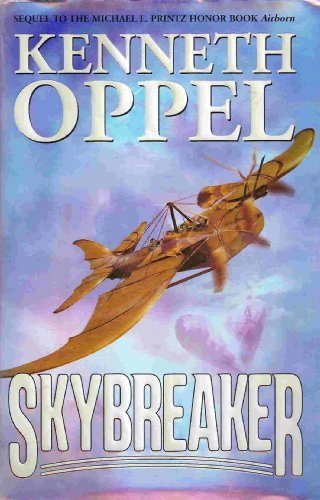 Kenneth Oppel Skybreaker