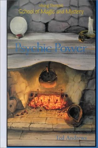 Ted Andrews Psychic Power Young Person's School Of Magic & Mystery Series V