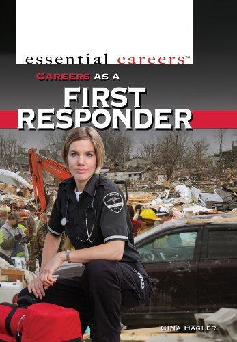 Gina Hagler Careers As A First Responder