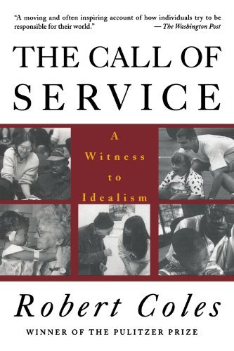 Robert Coles The Call Of Service