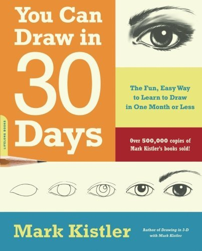 mark-kistler-you-can-draw-in-30-days-the-fun-easy-way-to-learn-to-draw-in-one-month-o