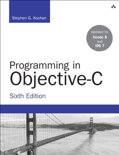 Stephen G. Kochan Programming In Objective C 0006 Edition;