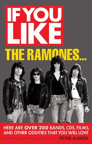 peter-aaron-if-you-like-the-ramones-here-are-over-200-bands-cds-films-and-other-od