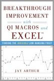Jay Arthur Breakthrough Improvement With Qi Macros And Excel Finding The Invisible Low Hanging Fruit