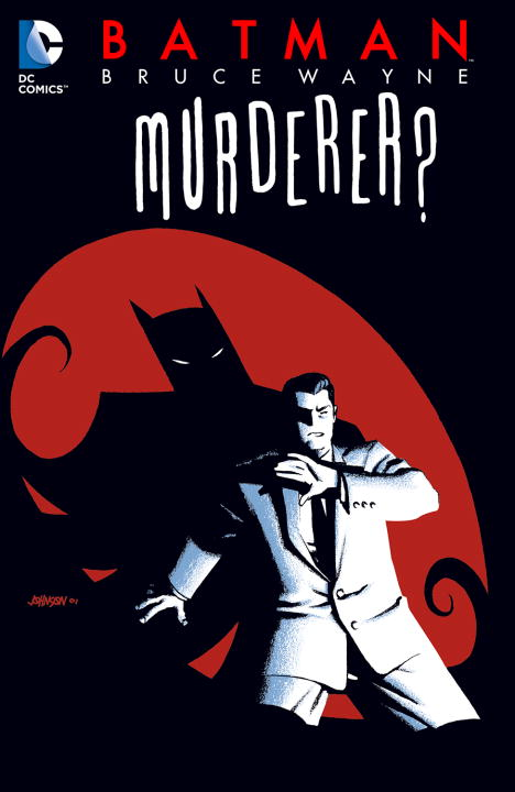 Various Batman Bruce Wayne Murderer? (new Edition)